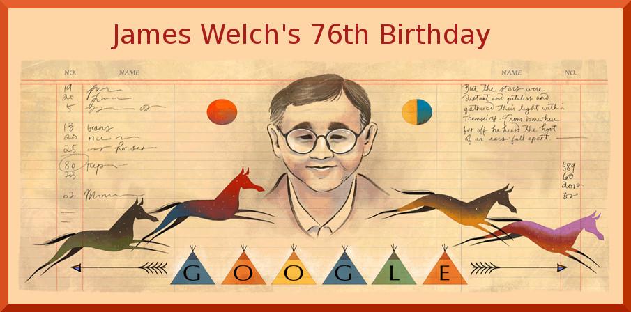 Google Doodle Celebrates James Welch's 76th Birthday