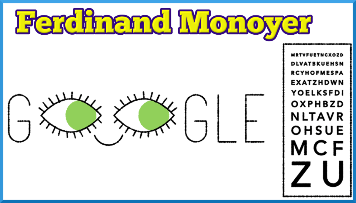 Google Shows Doodle for Ferdinand Monoyer who introduced Dioptre and invented Monoyer chart