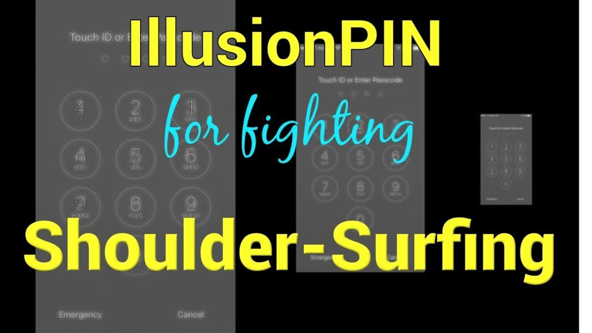 IllusionPIN for Tricking the Eye to Defeat Shoulder Surfing Attacks