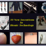 10 New inventions in the field of Bionic Technology